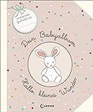 Dein Babyalbum - Hallo, kleines Wunder: Das ideale Geschenkbuch zur Geburt und Taufe