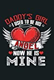 Mens Daddy S Girl I Used To Be His Angel Now He Is Mine: Notebook Planner -6x9 inch Daily Planner Journal, To Do List Notebook, Daily Organizer, 114 Pages