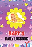 Baby Daily LogBook: baby logbook for newborns,Better Every day journal,The Food nanny,Baby Tracker Journal