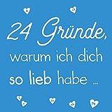24 Gründe, warum ich dich so lieb habe: Zum Selbstgestalten für Sie und Ihn, als personalisiertes Geschenk für Freund, Freundin, Partner, Adventskalender für Mann, Frau, Kinder (blau)