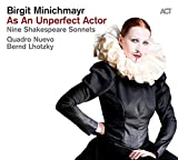 As An Unperfect Actor-Nine Shakespeare Sonnets