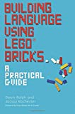 Building Language Using LEGO Bricks: A Practical Guide