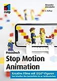 Stop Motion Animation: Kreative Filme mit LEGO-Figuren (mitp Grafik)