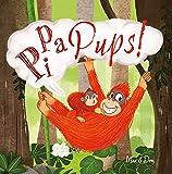 Pi Pa Pups!: Ein tierisch lustiges Kinderbuch übers Pupsen, das Klein und Groß zum Lachen bringt