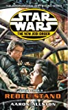 Star Wars: The New Jedi Order - Enemy Lines II Rebel Stand (English Edition)