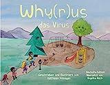 "Why(r)us das Virus: Originalausgabe unter ""Why(r)us, the Virus"""