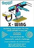 X-WING: Building instruction for the LEGO SPIKE Prime set 45678: Instrucciones de construcción (English Edition)