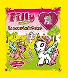 Filly Fairy. Unsere zauberhafte Welt
