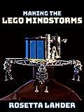 Making the Lego Mindstorms Rosetta Lander [OV]