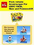 PlusL remake Anweisungen Für LEGO 10698,Meer und Piratenschiff: Sie konnen die Meer und Piratenschiff aus Ihren eigenen Steinen zu bauen!