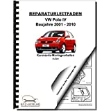 VW Polo 4 Typ 9N (01-10) Karosserie Montagearbeiten Außen Reparaturanleitung
