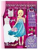 Sticker-Anziehpuppen - Party-Girls: Über 350 Sticker | Coole Styles für Modefans ab 5 Jahren