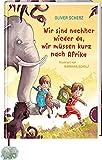 Wir sind nachher wieder da, wir müssen kurz nach Afrika: Vorlesebuch für Kinder ab 6, mit Elefanten-Lesebändchen