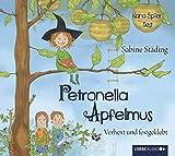 Petronella Apfelmus - Verhext und festgeklebt: Teil 1.