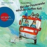 Bei der Feuerwehr wird der Kaffee kalt: Ein Feuerwehr-Hörbuch für Kinder ab 4 Jahren – ein Klassiker der Kinderliteratur