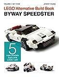 LEGO® Alternative Build Book: Byway Speedster (English Edition)