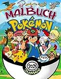 Pokemon Malbuch: Pokemon Großes Malbuch Mit Inoffiziellen Großartigen Bildern Für Kinder Im Alter Von 4-12 Jahren