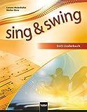 Sing & Swing DAS neue Liederbuch. Softcover: Ausgabe Deutschland: Der Klassiker in überarbeiteter Neuauflage