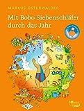 Mit Bobo Siebenschläfer durch das Jahr (Bobo Siebenschläfer: Neue Abenteuer, Band 10)
