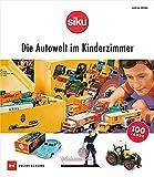 SIKU: Die Autowelt im Kinderzimmer