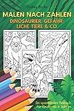 Malen nach Zahlen - Dinosaurier, gefährliche Tiere & Co.: Ein spannendes Malbuch für Kinder ab 6 Jahren