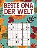 BESTE OMA DER WELT: Sudoku Tolles Rätselbuch zum Verschenken an die Großmutter | Geschenk für Oma | Geschenkidee zu Weihnachten, Muttertag, Geburtstag