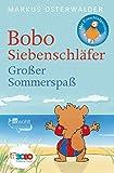 Bobo Siebenschläfer: Großer Sommerspaß: Bildgeschichten für ganz Kleine