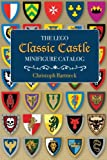 The Classic Castle LEGO Minifigure Catalog: 1st Edition