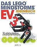 Das LEGO®-MINDSTORMS-EV3-Ideenbuch: 181 einfache Maschinen und clevere Konstruktionen
