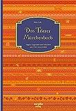 Das Trierer Märchenbuch: Sagen, Legenden und Märchen aus Trier neu erzählt