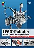 LEGO®-Roboter bauen, steuern und programmieren mit Raspberry Pi und Python (mitp Professional)