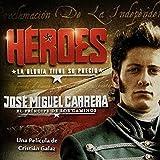Héroes - José Miguel Carrera   Mercedes 3