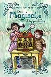 Das Magische Puppenhaus (Die Magisch-Reihe)