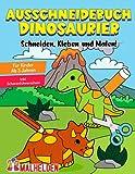 Ausschneidebuch Dinosaurier: Das große Dino Bastelbuch - Schneiden, Kleben, Malen! - Ausschneiden für Kinder ab 3 inkl. Scherenführerschein - Basteln ab 3 Jahren zur Frühförderung