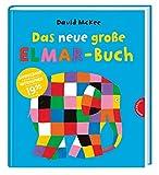Elmar: Das neue große Elmar-Buch: Sammelband   Bilderbuch. 6 Elefantengeschichten