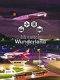 Hinter den Kulissen der größten Modellbahn der Welt - das Miniatur Wunderland