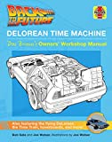 BACK TO THE FUTURE: DELOREAN TIME MACHINE: Doc Brown's Owner's Workshop Manual (Haynes Manual)