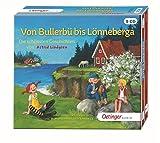 Von Bullerbü bis Lönneberga: Die schönsten Geschichten von Astrid Lindgren: Ungekürzte Lesung