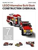 LEGO® Alternative Build Book: Construction Overhaul (English Edition)