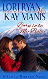 Born to be My Baby (The Sumner Brothers Series Book 1) (English Edition)