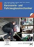 Karosserie- und Fahrzeugbaumechaniker: Fachbuch für die Ausbildung vom 1.- 4. Lehrjahr by Gerd Lausen (2013-10-01)