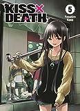 Kiss X Death: Bd. 5