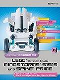 Programmieren mit LEGO® MIND-STORMS® 51515 und SPIKE® Prime: Scratch und Python für Einsteiger und Fortgeschrittene
