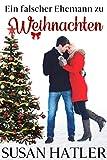 Ein falscher Ehemann zu Weihnachten (Liebe in Christmas Mountain 4)
