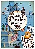 Mein Piraten-Stickerbuch: Über 500 Sticker   Stickerheft für Kinder ab 4 Jahren (Mein Stickerbuch)