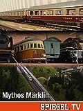 Mythos Märklin