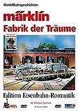Märklin - Fabrik der Träume