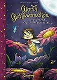 Gloria Glühwürmchen (Band 1) - Bezaubernde Gutenachtgeschichten: Kinderbuch zum Vorlesen und ersten Selberlesen für Kinder ab 5 Jahre