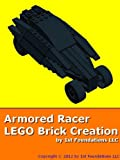 Armored Racer - LEGO Brick Instructions by 1st Foundations (English Edition)