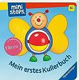 ministeps: Mein erstes Kullerbuch: Ab 6 Monaten (ministeps Bücher)